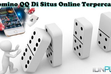 Domino QQ Di Situs Online Terpercaya